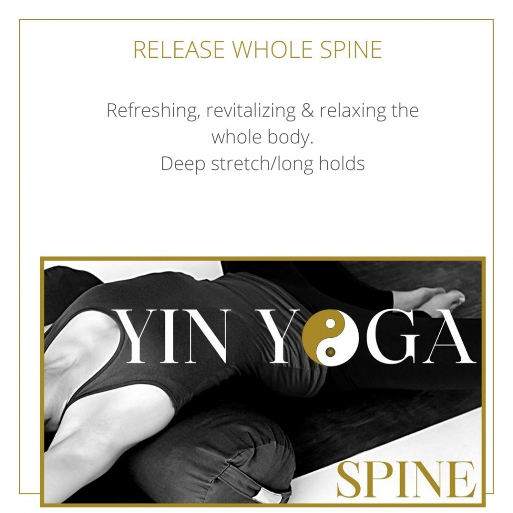 A YIN YOGA CLASS TO RELEASE THE WHOLE SPINE