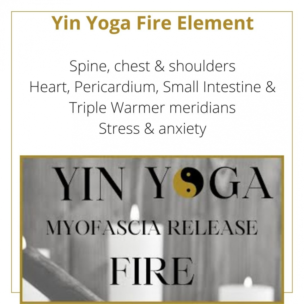 A YIN YOGA CLASS FOR THE FIRE ELEMENT