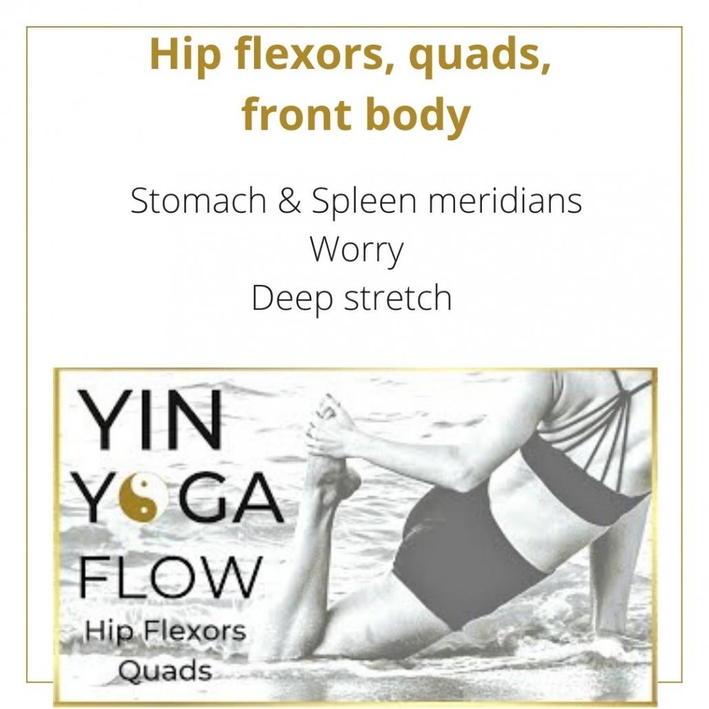 youtube yin yoga class for the hip flexors, quads front body flexibility